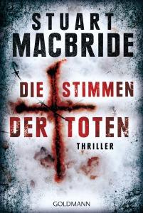 Die Stimmen der Toten von Stuart MacBride